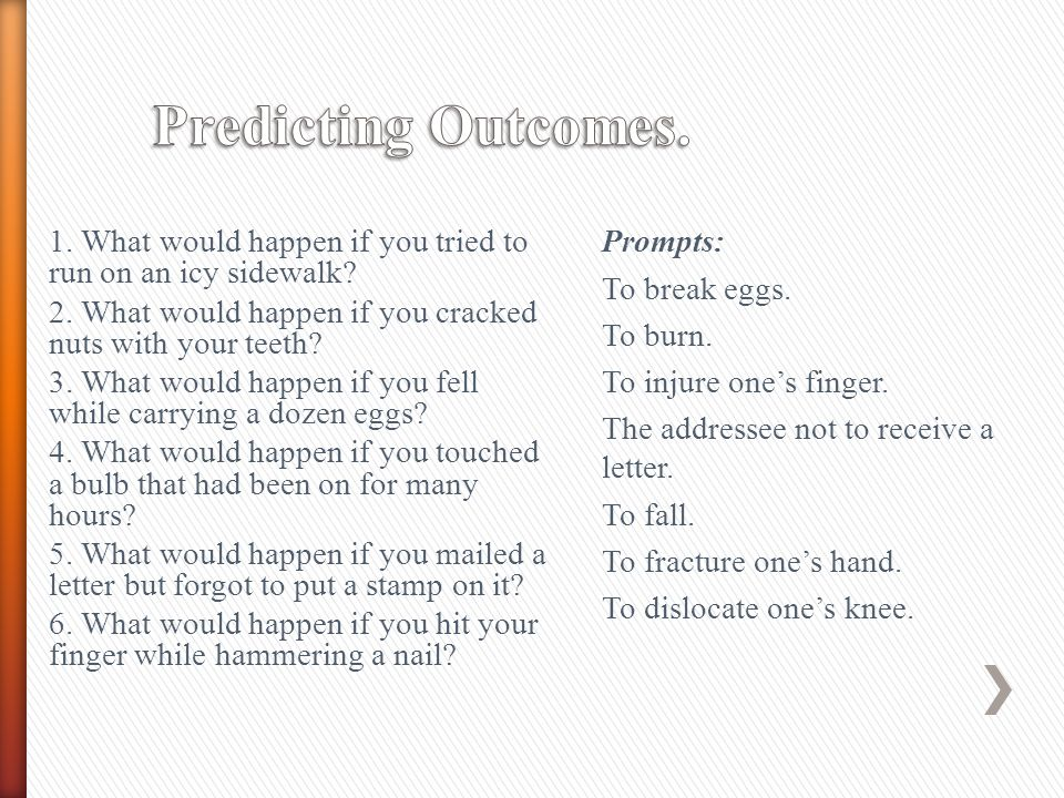 Predicting Outcomes. Prompts: