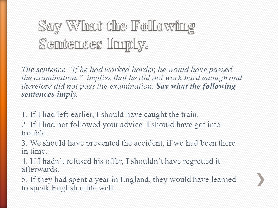 Say What the Following Sentences Imply.