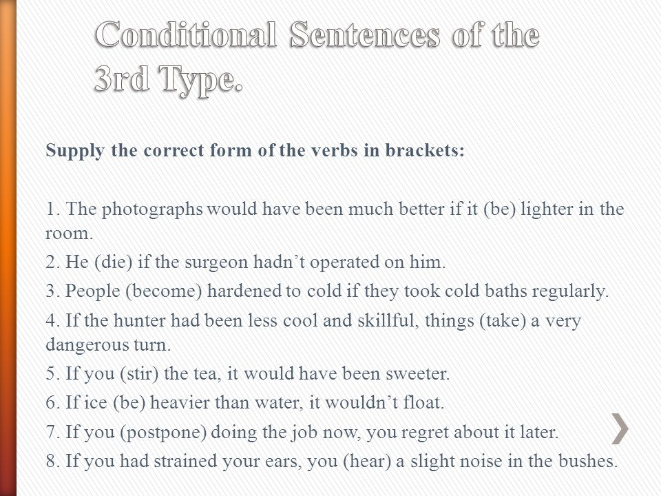 Conditional Sentences of the 3rd Type.