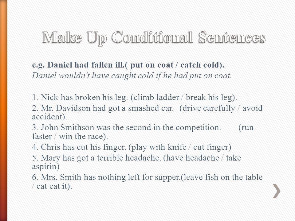 Make Up Conditional Sentences
