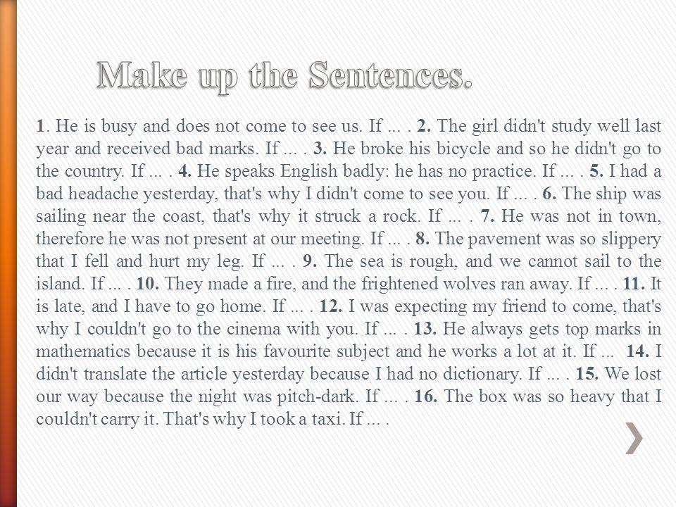 Make up the Sentences.