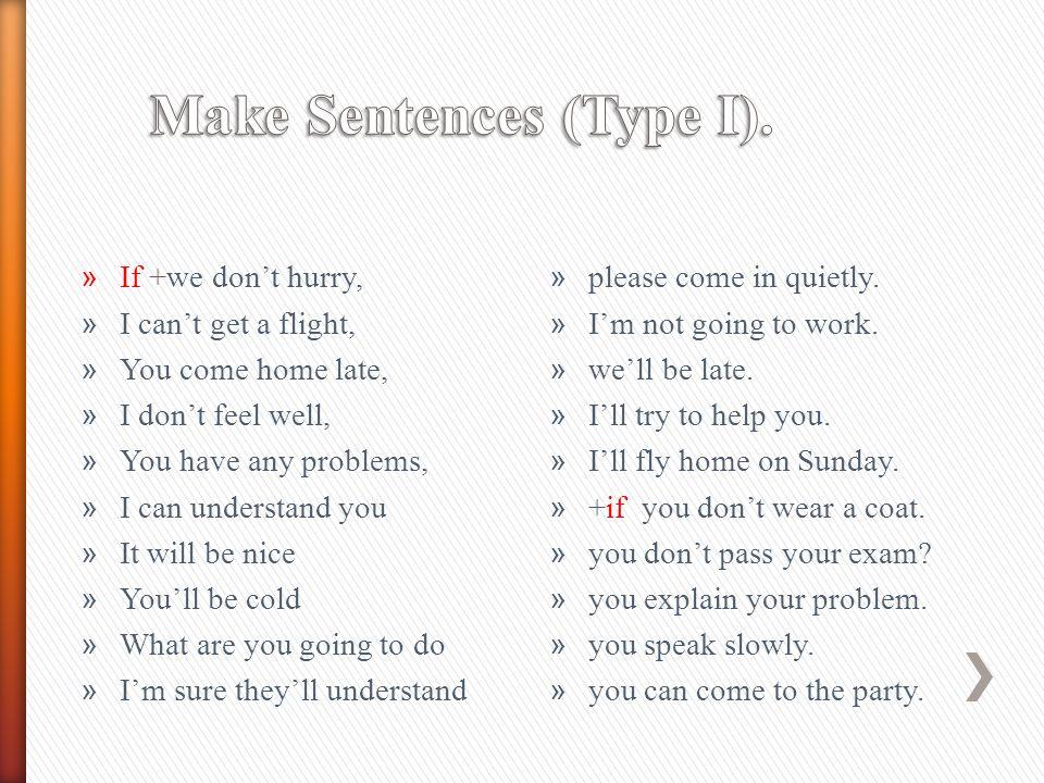 Make Sentences (Type I).