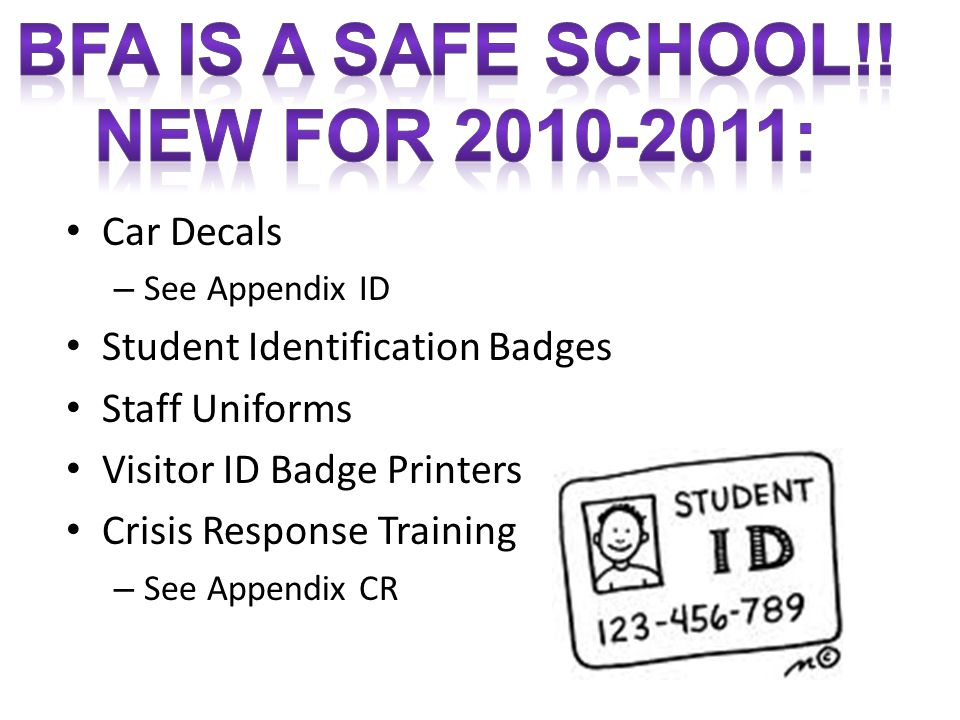 BFA is a Safe School!! New for 2010-2011: