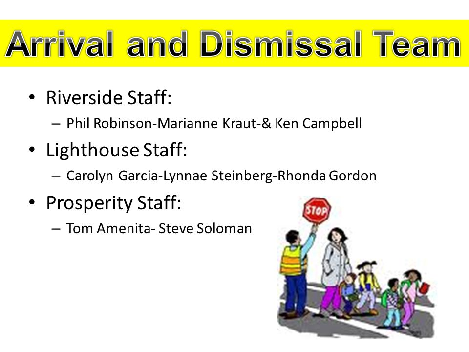 Arrival and Dismissal Team