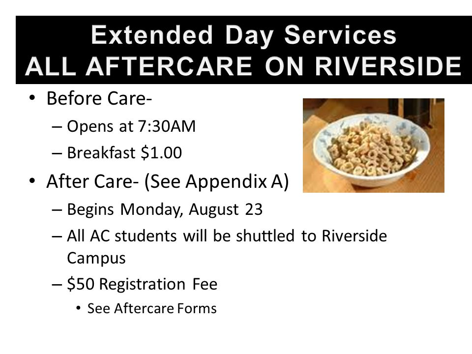 Extended Day Services ALL AFTERCARE ON RIVERSIDE