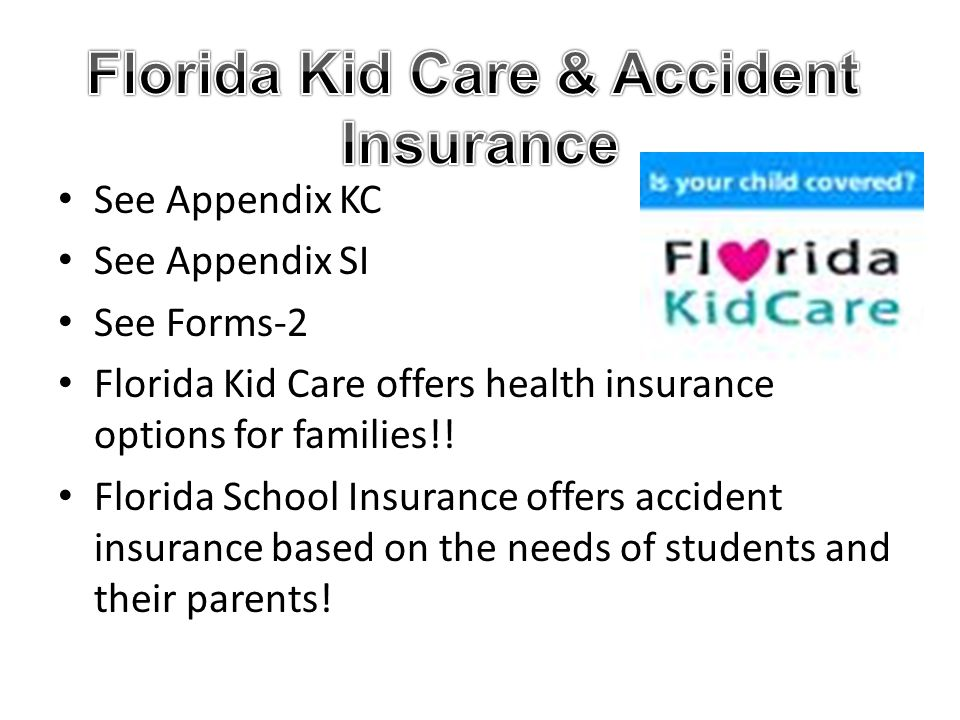 Florida Kid Care & Accident