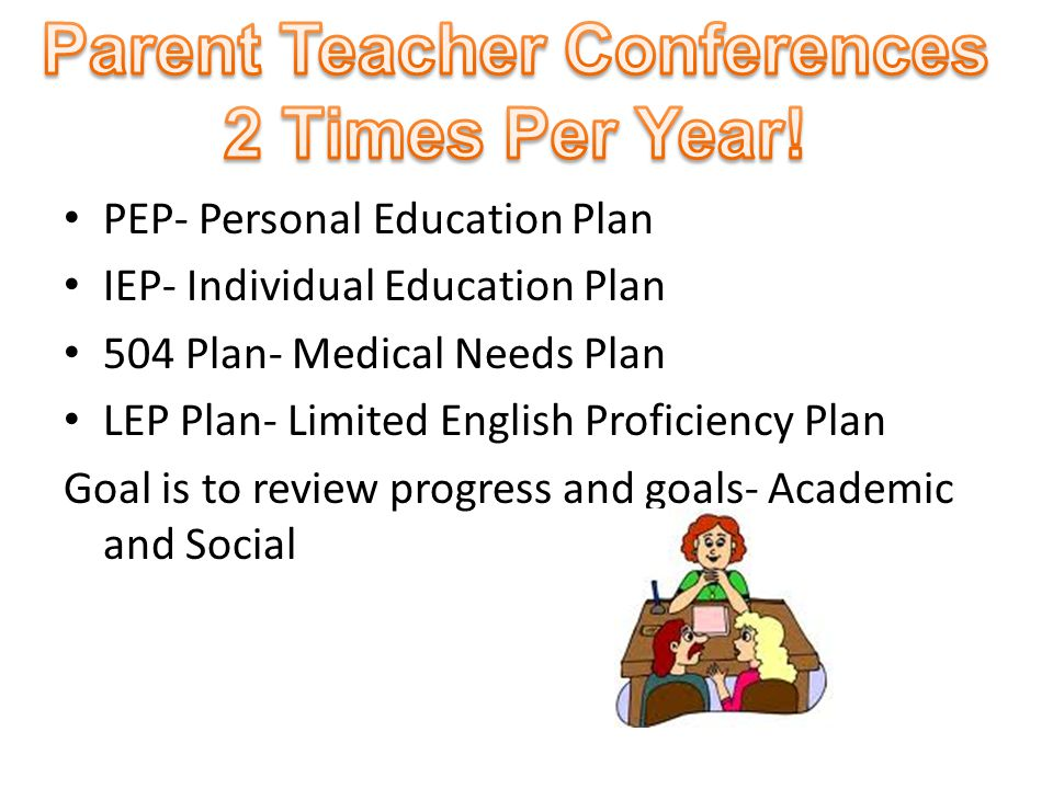 Parent Teacher Conferences 2 Times Per Year!