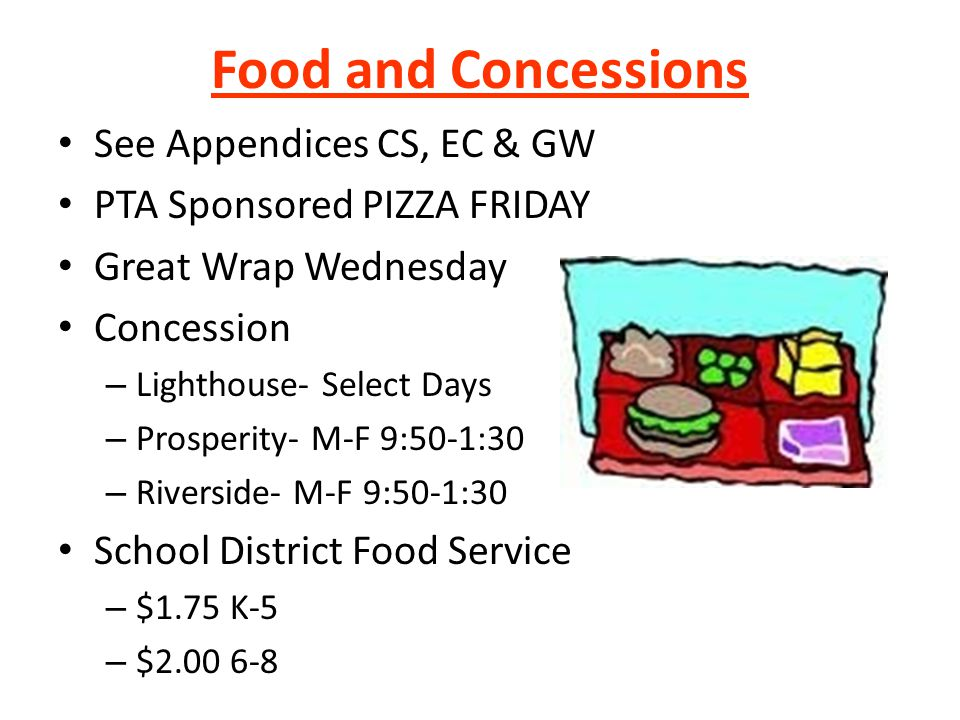 Food and Concessions See Appendices CS, EC & GW