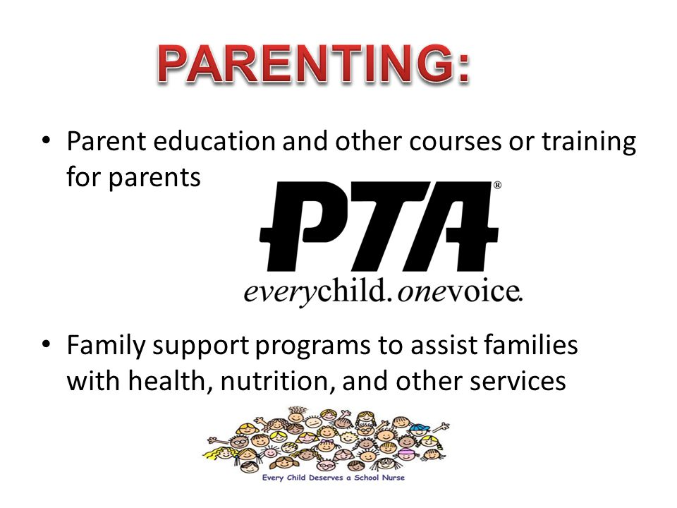 PARENTING: Parent education and other courses or training for parents