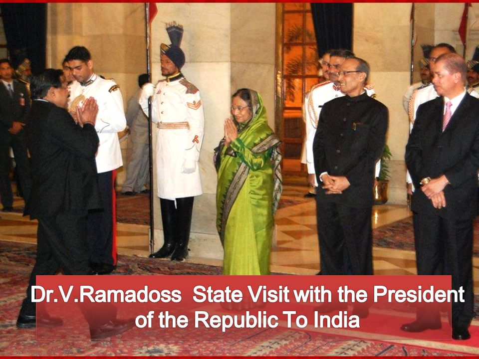 Dr.V.Ramadoss State Visit with the President of the Republic To India