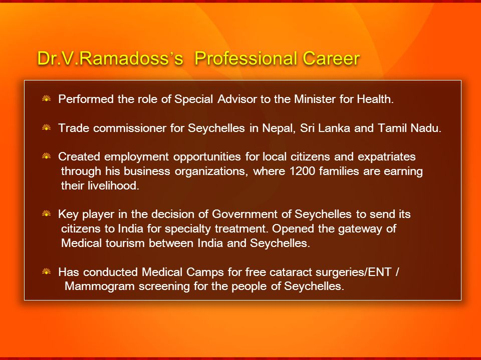Dr.V.Ramadoss's Professional Career