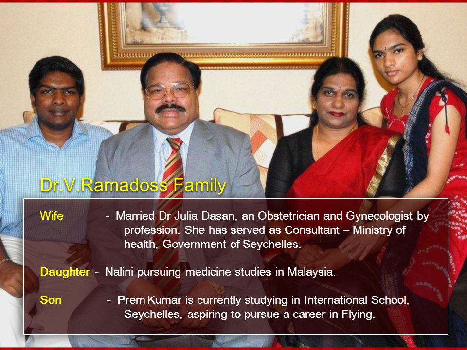 Dr.V.Ramadoss Family Wife - Married Dr Julia Dasan, an Obstetrician and Gynecologist by.