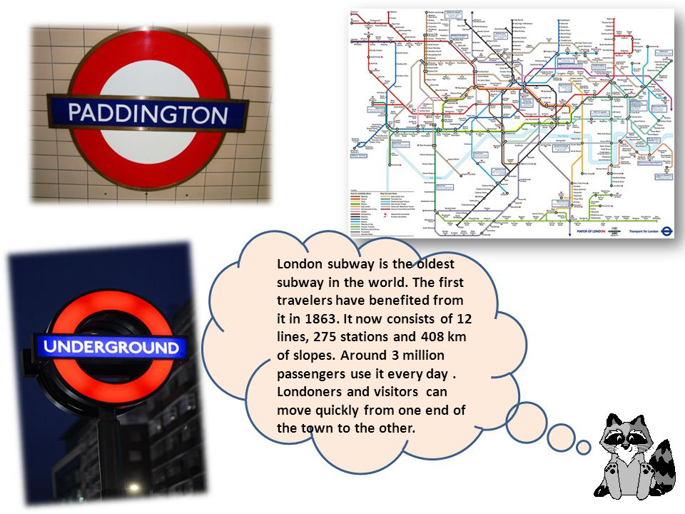 London subway is the oldest subway in the world