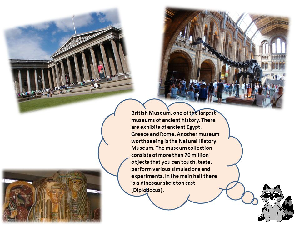 British Museum, one of the largest museums of ancient history