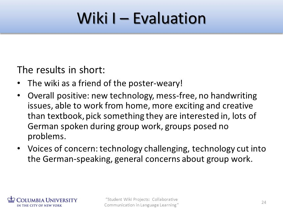 Wiki I – Evaluation The results in short: