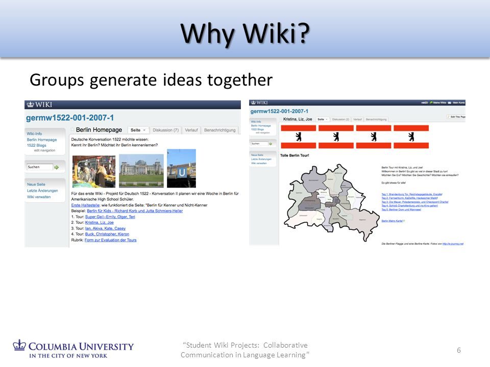 Why Wiki Groups generate ideas together 1. Collaboration