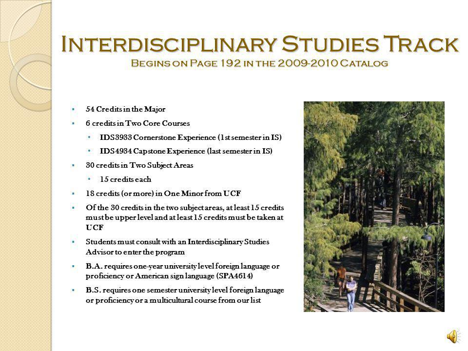 Interdisciplinary Studies Track Begins on Page 192 in the 2009-2010 Catalog