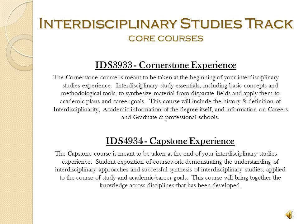 Interdisciplinary Studies Track core courses