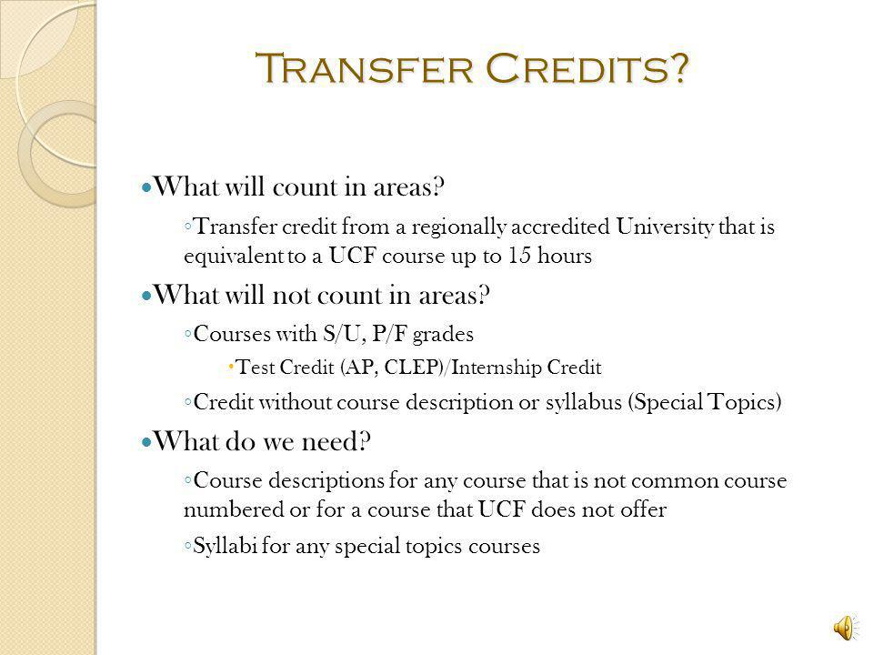 Transfer Credits What will count in areas