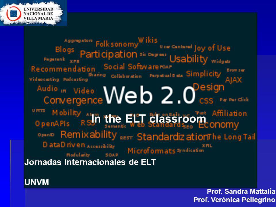 In the ELT classroom Jornadas Internacionales de ELT UNVM