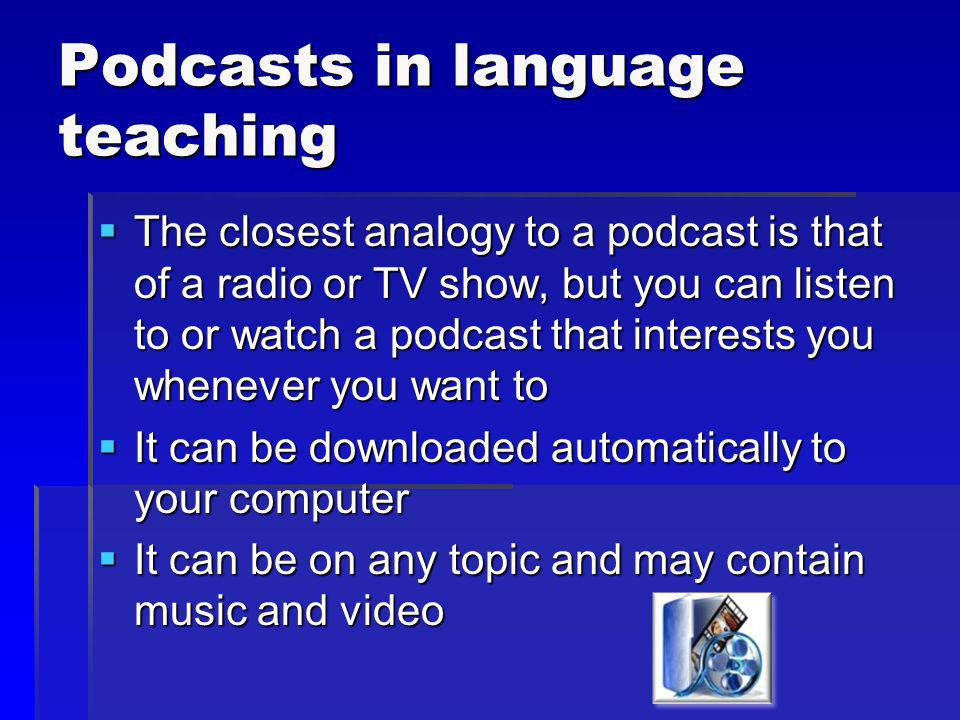 Podcasts in language teaching