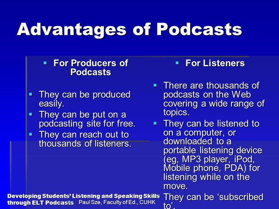 Advantages of Podcasts