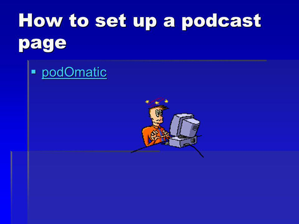 How to set up a podcast page