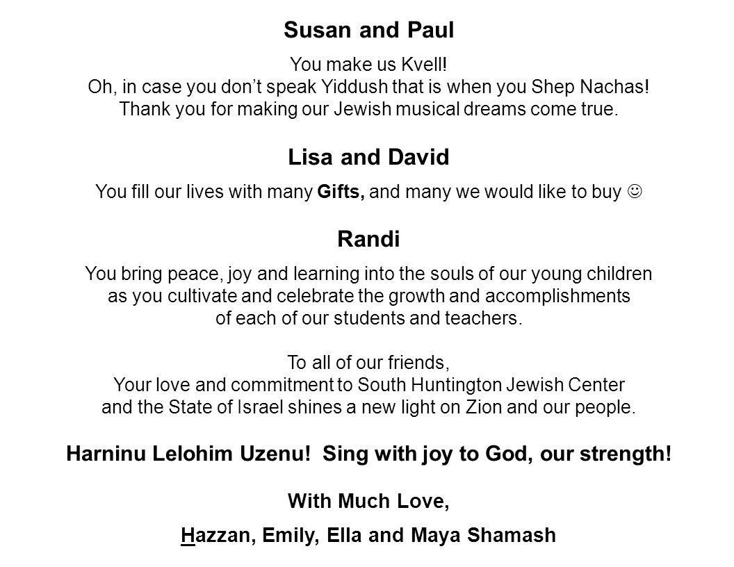 Susan and Paul Lisa and David Randi