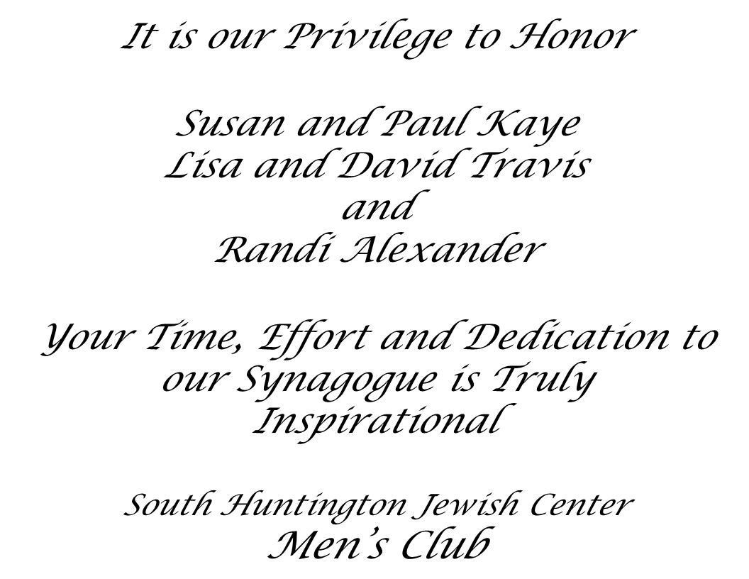 Men's Club It is our Privilege to Honor Susan and Paul Kaye