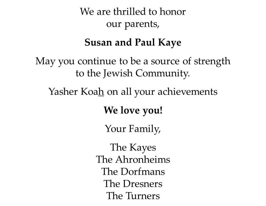 Susan and Paul Kaye We love you!