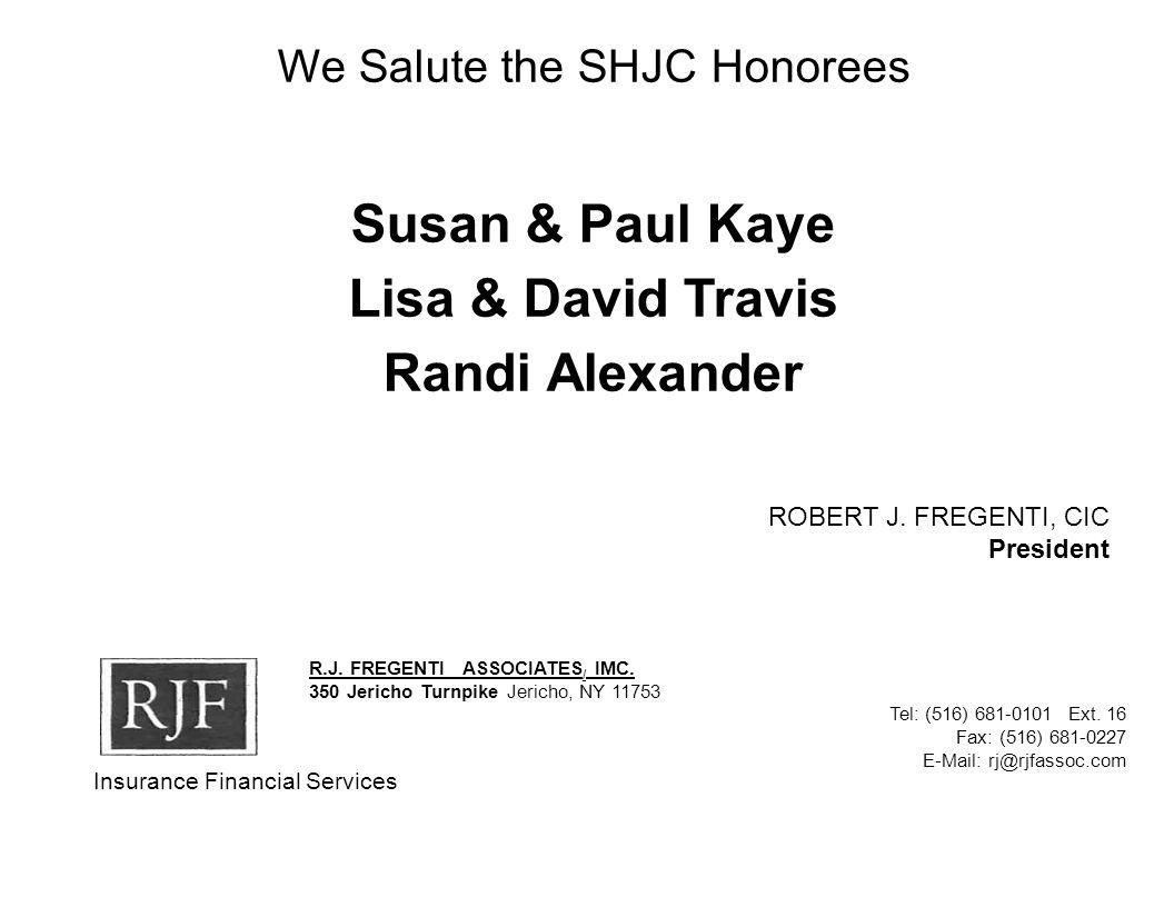 We Salute the SHJC Honorees