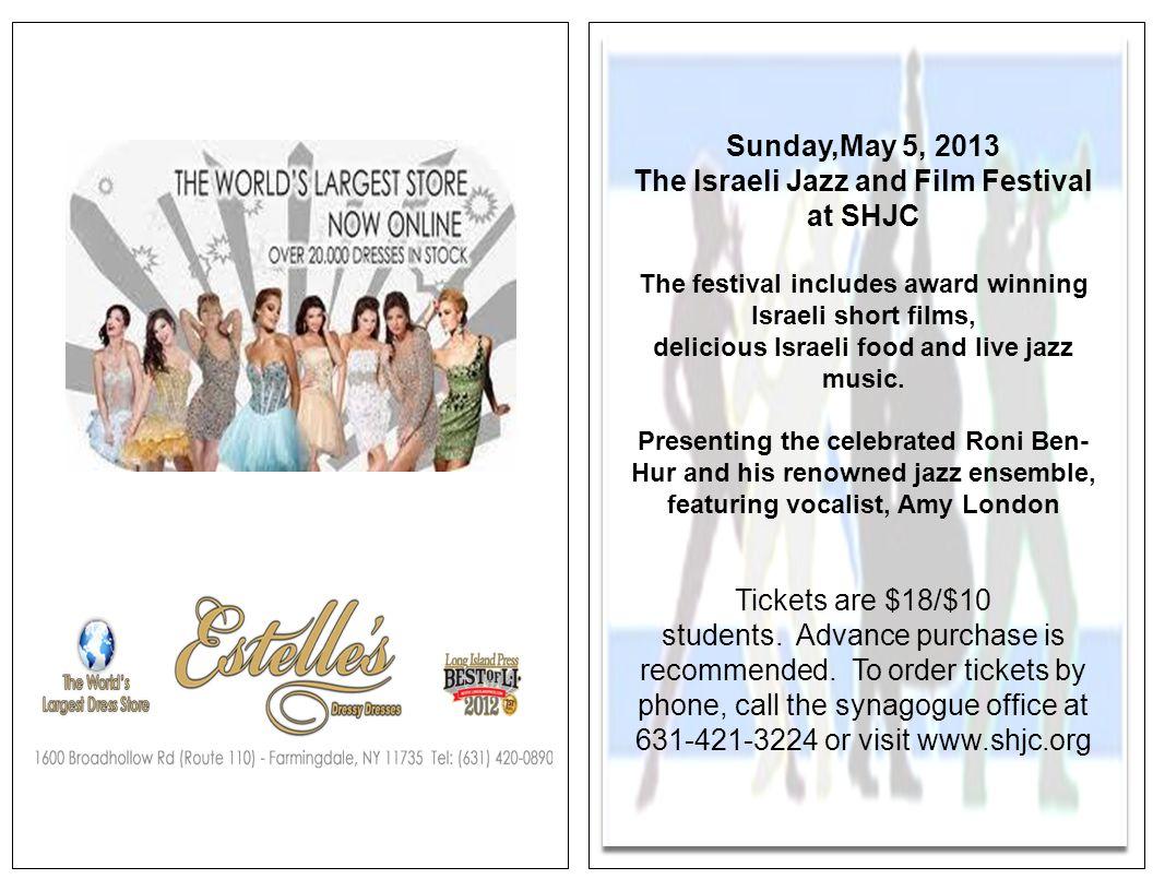 Sunday,May 5, 2013 The Israeli Jazz and Film Festival at SHJC