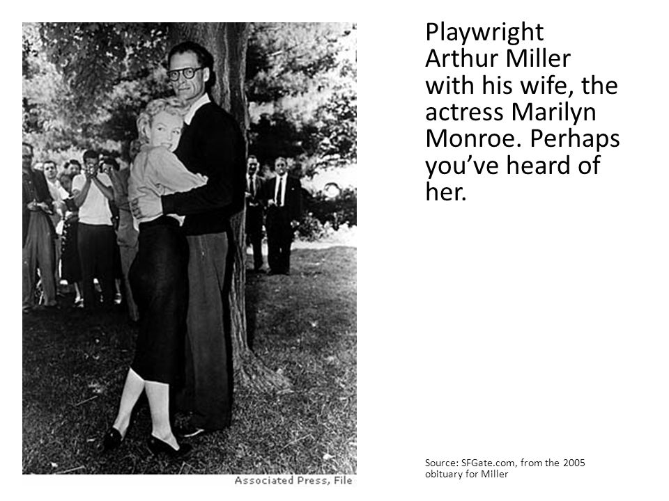 Playwright Arthur Miller with his wife, the actress Marilyn Monroe
