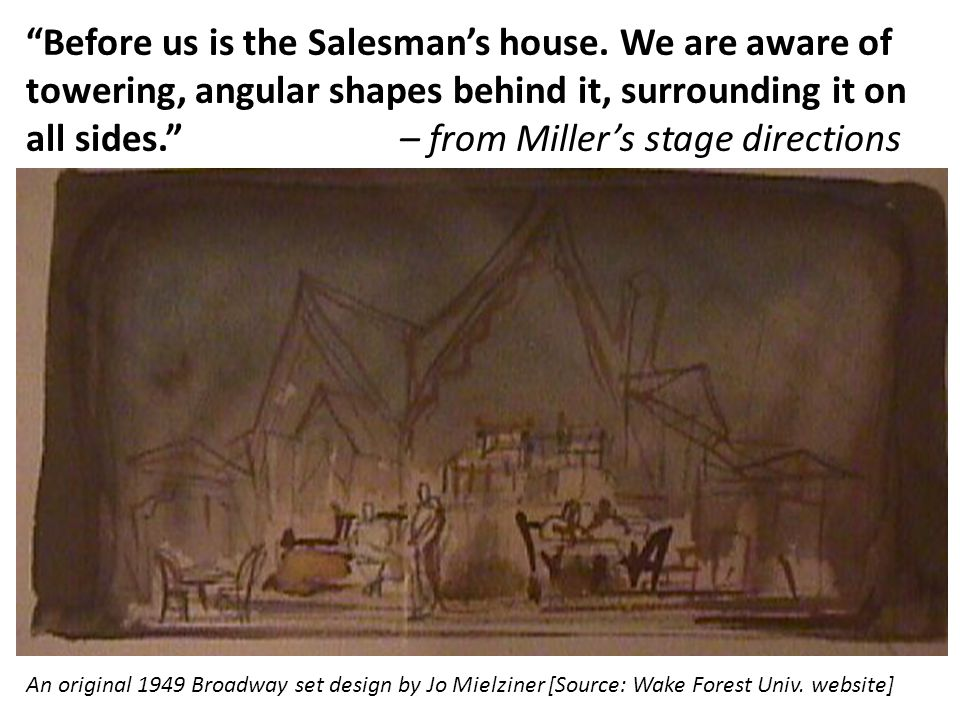 Before us is the Salesman's house