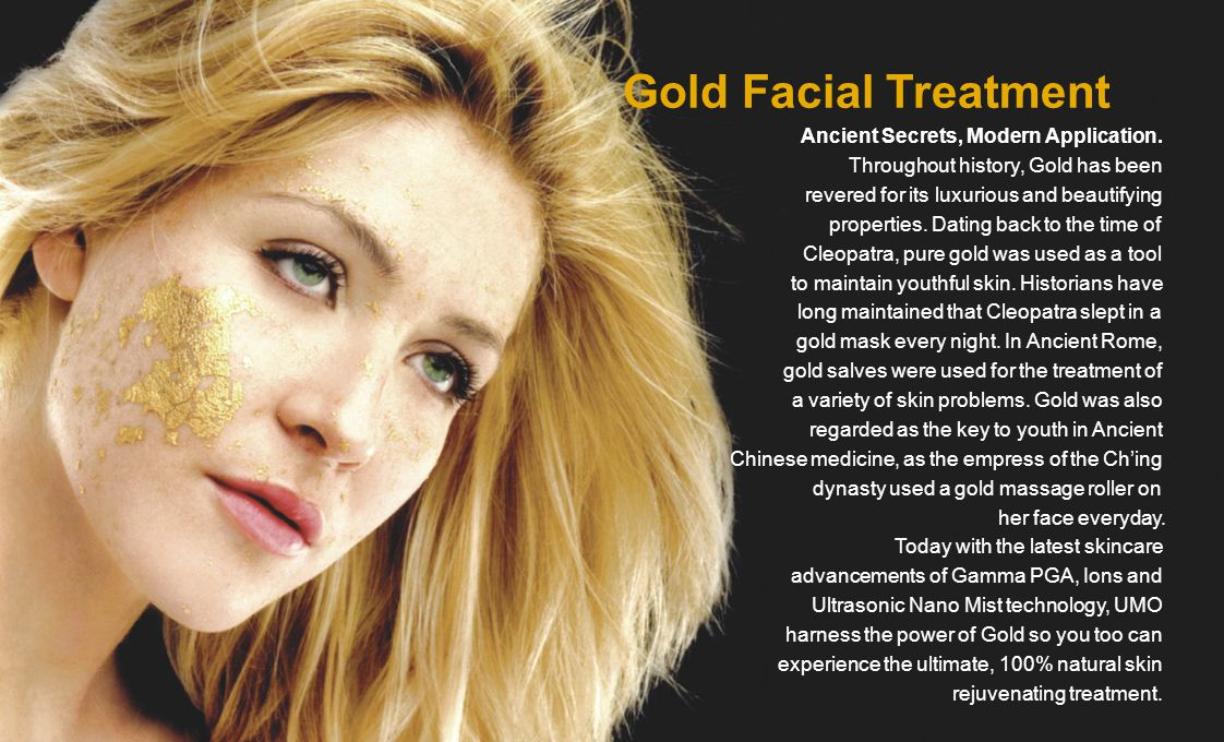 Gold Facial Treatment Ancient Secrets, Modern Application.
