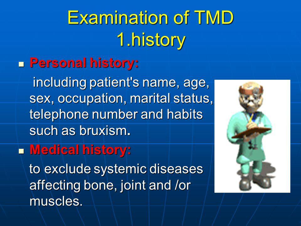 Examination of TMD 1.history