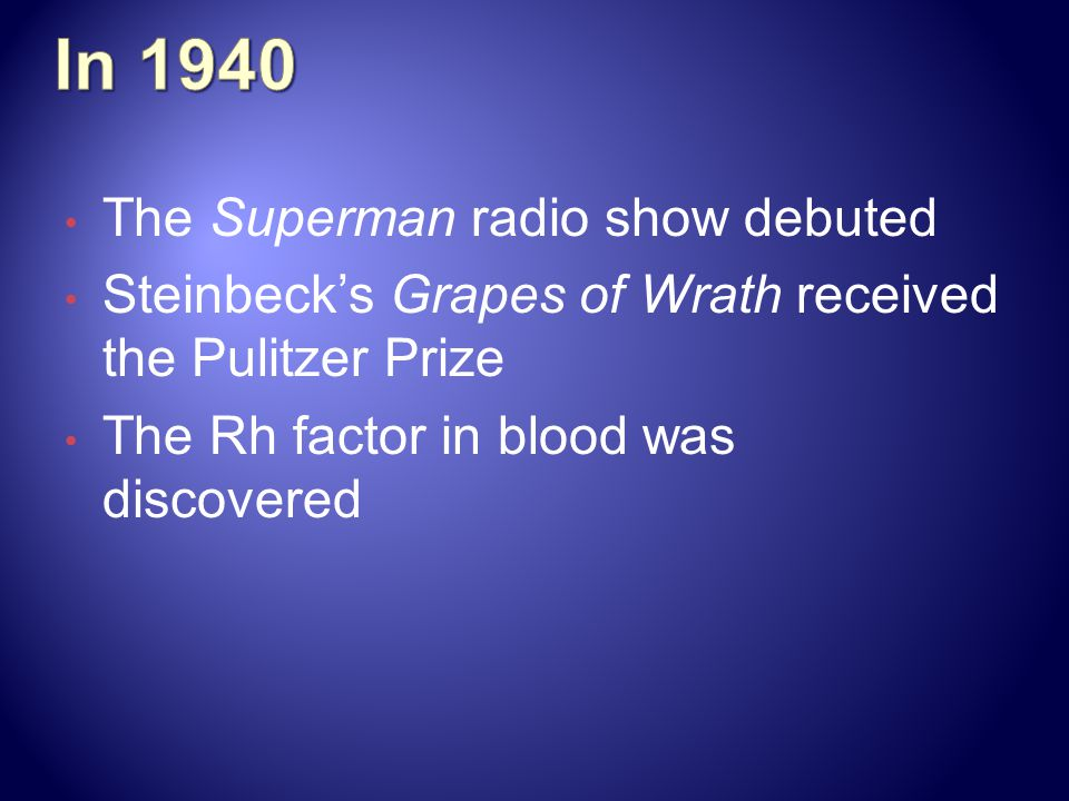 In 1940 The Superman radio show debuted