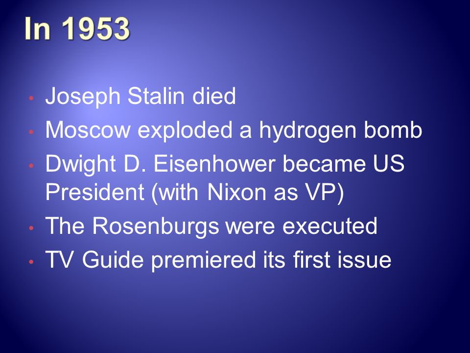 In 1953 Joseph Stalin died Moscow exploded a hydrogen bomb