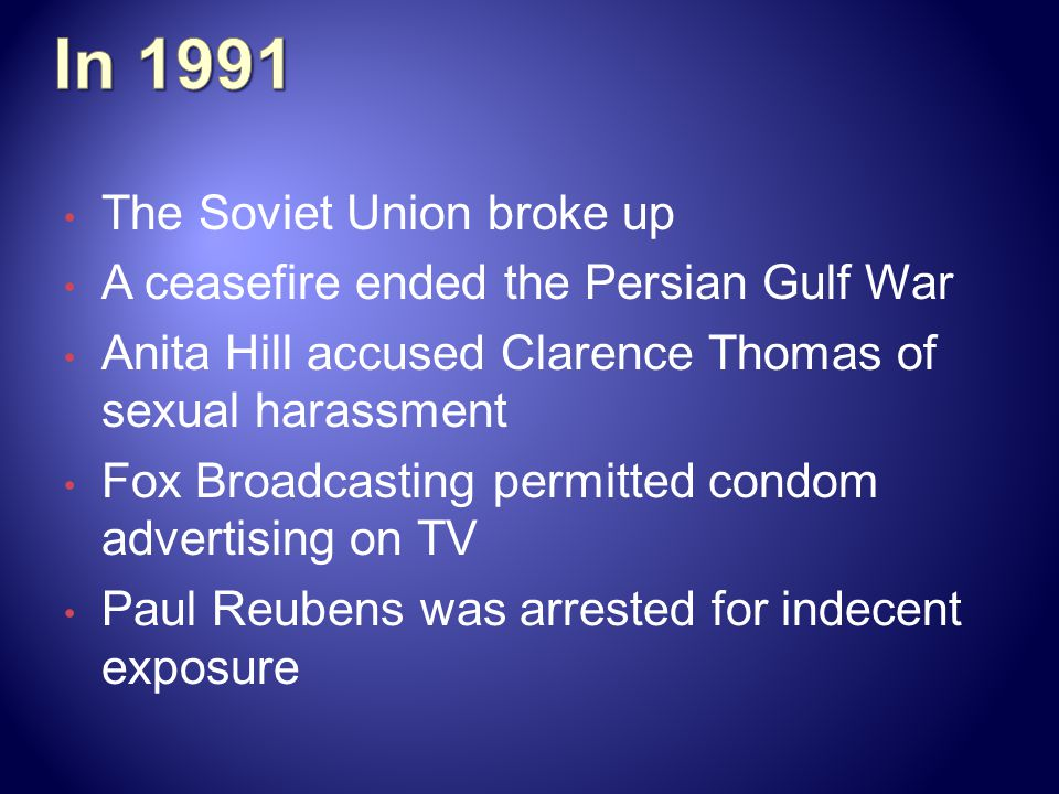 In 1991 The Soviet Union broke up