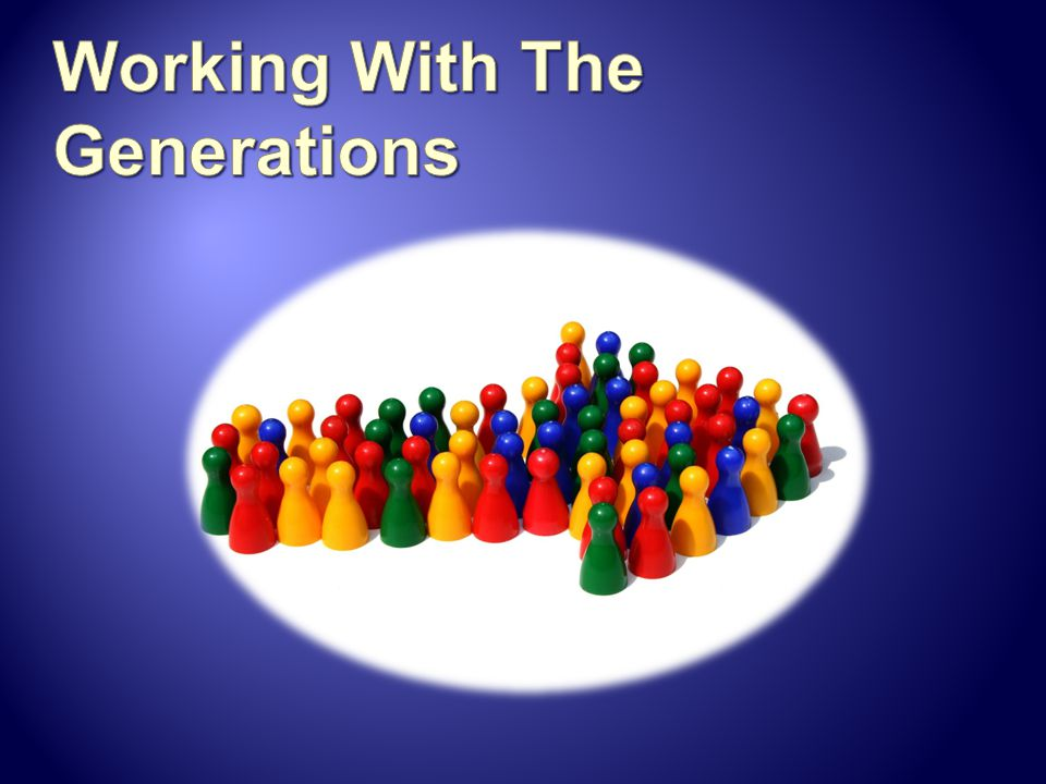 Working With The Generations