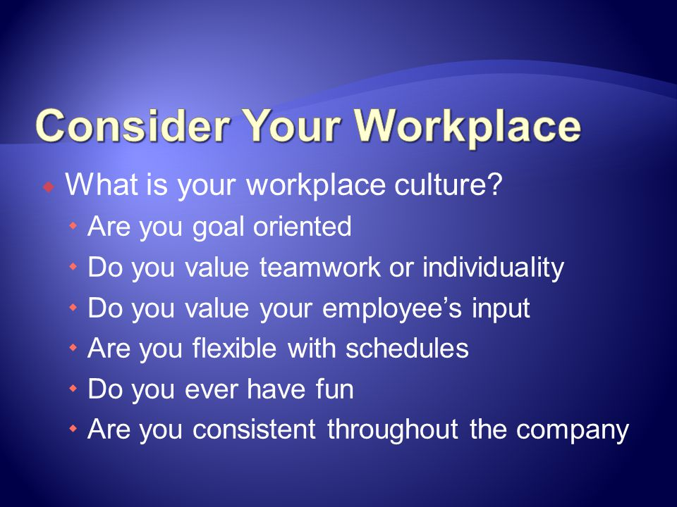 Consider Your Workplace