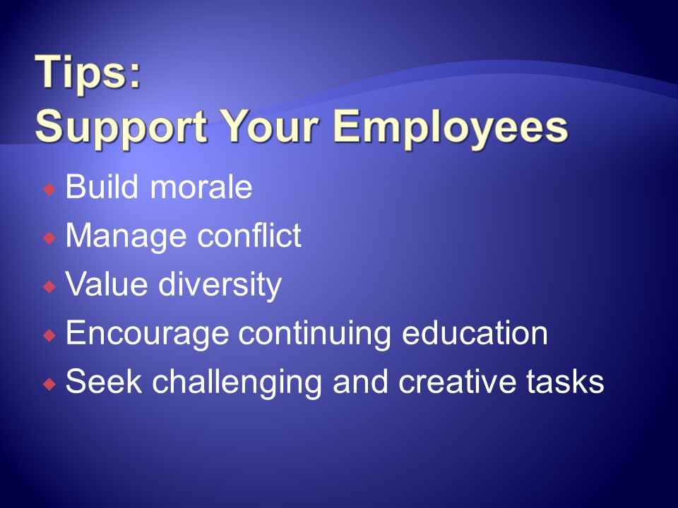 Tips: Support Your Employees