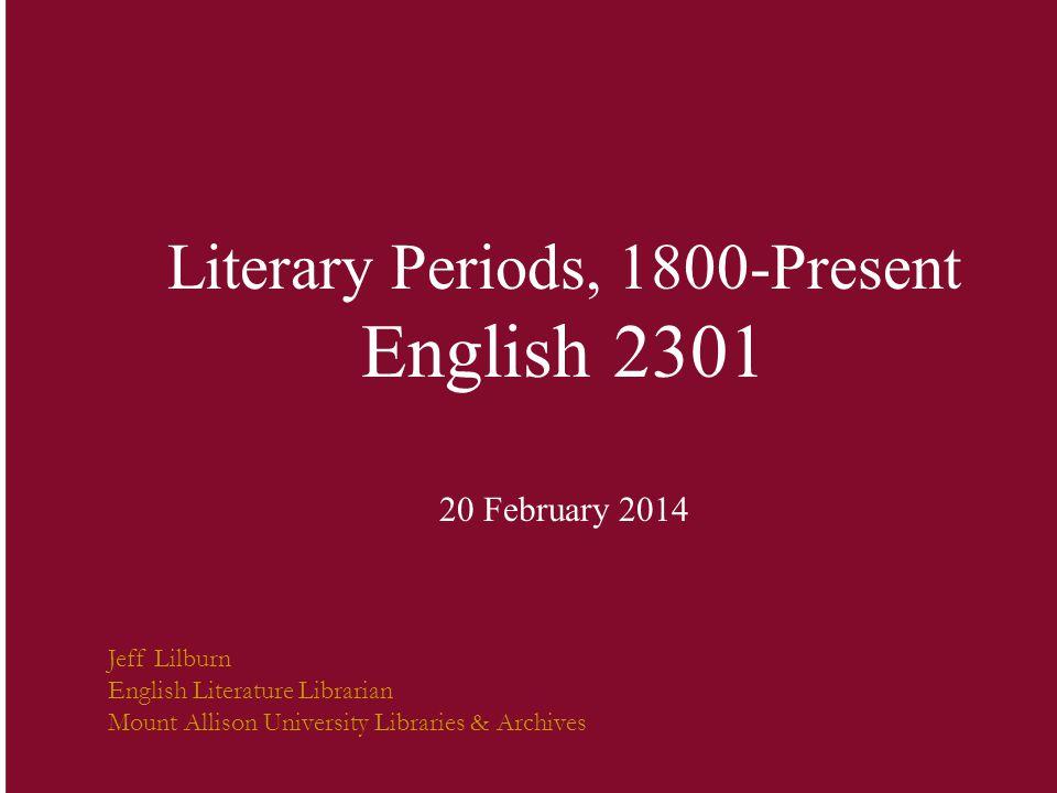 Literary Periods, 1800-Present