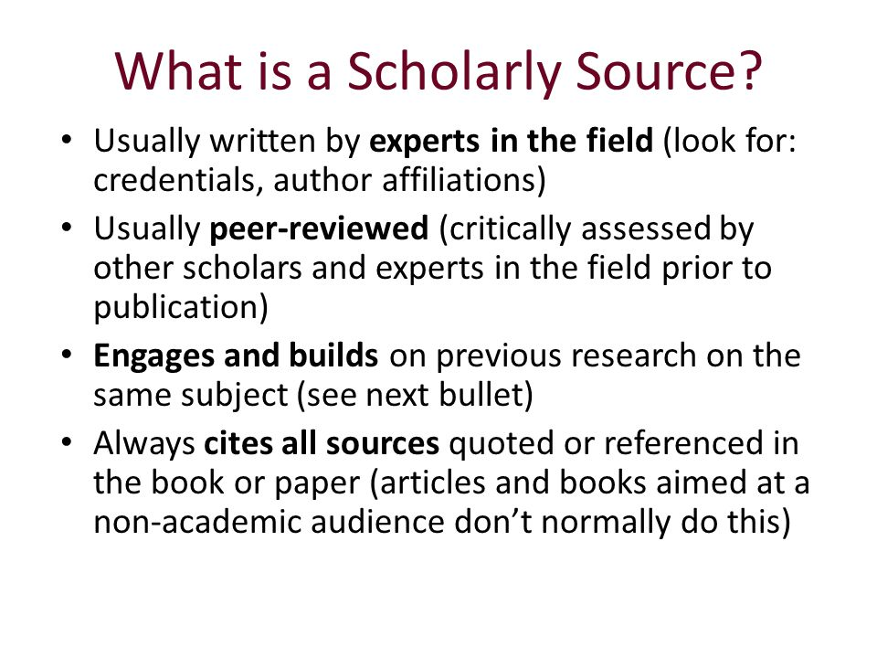 What is a Scholarly Source