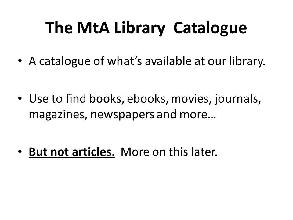 The MtA Library Catalogue