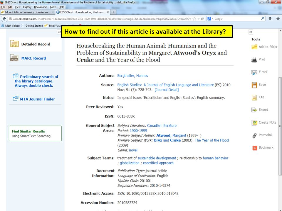MLA Main Search page How to find out if this article is available at the Library.