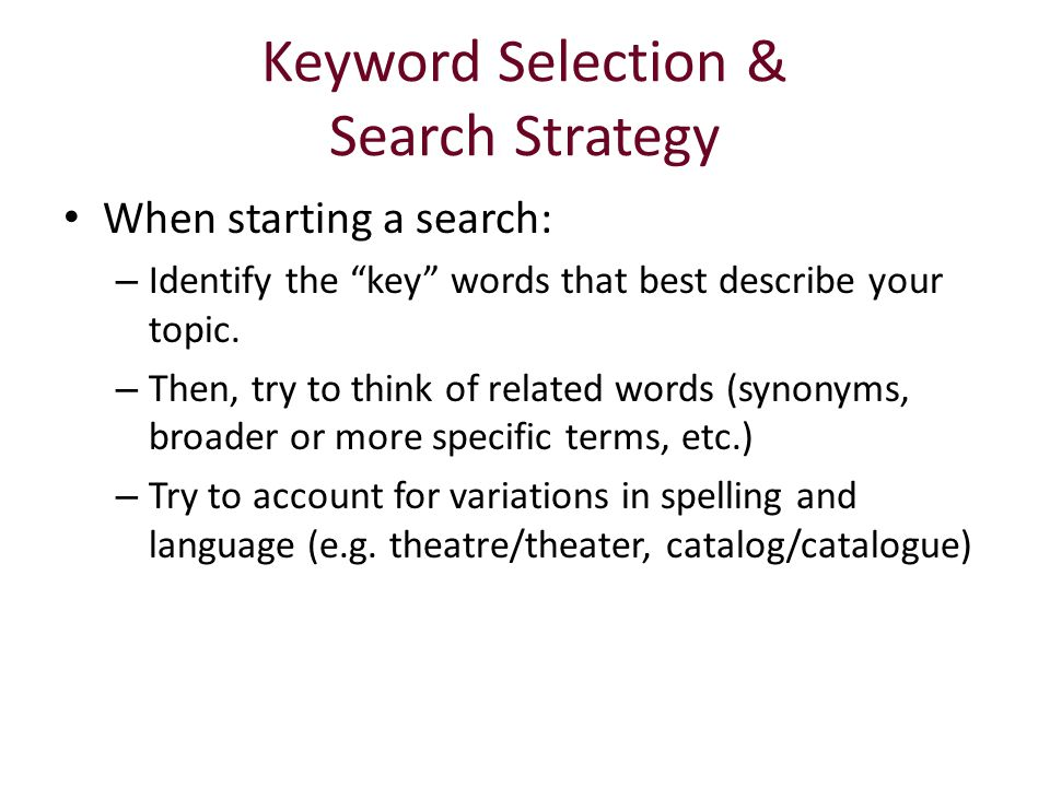 Keyword Selection & Search Strategy