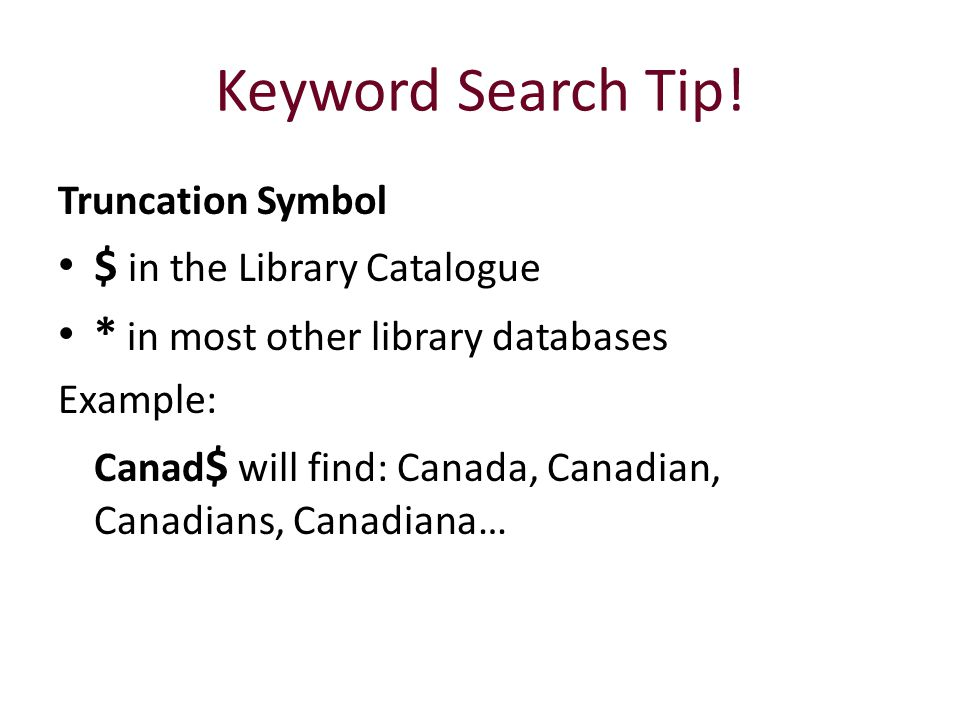 Keyword Search Tip! $ in the Library Catalogue