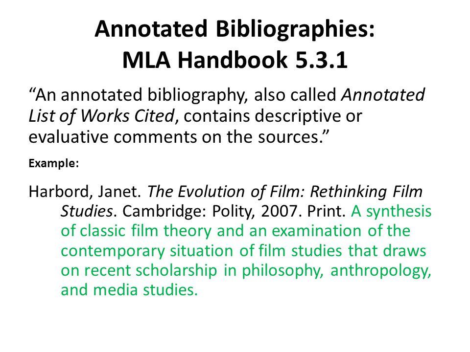 Annotated Bibliographies: MLA Handbook 5.3.1