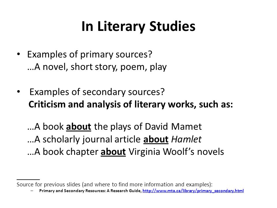 In Literary Studies Examples of primary sources